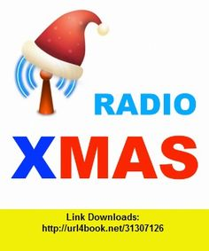 Radio Xmas, iphone, ipad, ipod touch, itouch, itunes, appstore, torrent, downloads, rapidshare, megaupload, fileserve