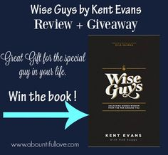 A Bountiful Love: Wise Guys - Book Review + Giveaway