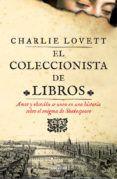 EL COLECCIONISTA DE LIBROS - CHARLIE LOVETT (ISBN: 9788401342417). Comprar el libro y ver resumen online. Compra venta de libros de segunda mano.