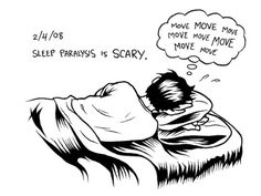 Sleep Paralysis - Yes, it DOES happen if you lay on your side also, although it is more likely if you lay on your back.