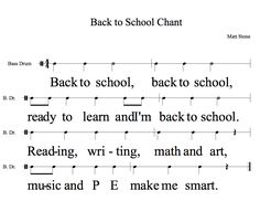 chant for beginning of school year. I used Finale note pad for composition which why it says bass drum.