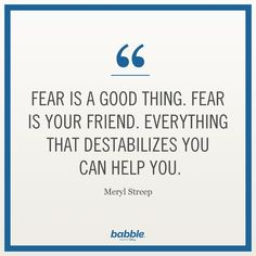 Famous Quotes About Fear 19 Quotes About Facing Your Fears  Motivation  Pinterest  Wise .