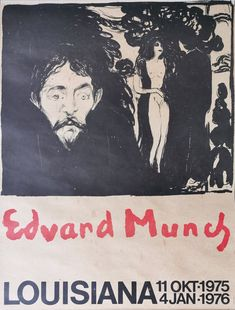 Rare original poster from Louisiana Museum of Modern Art 1975-1976 Louisiana Museum, Museum Poster, Edvard Munch, Exhibition Poster, Museum Of Modern Art, Movie Posters, Art Museum, Modern Art Museum, Film Poster