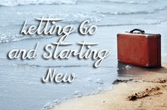 Letting Go and Starting New - Coffee For the Soul