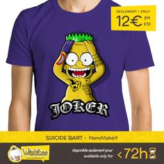 "(EN) ""Suicide Bart"" designed by the astounding NemiMakeit is our NEW T-SHIRT. Available 72 hours, order yours today for only 12€/$14/£10 on WWW.WISTITEE.COM     (FR) ""Suicide Bart"" créé par l'incroyable NemiMakeit est notre NOUVEAU T-SHIRT. Disponible 72 heures, réservez-le dès maintenant pour seulement 12€/$14/£10 sur WWW.WISTITEE.COM     #Bart #BartSimpson #Joker #Batman #SuicideSquad #JaredLeto #TheSimpsons #LesSimpson #HarleyQuinn #damaged #hahaha #TheDarkKnight #TheKillingJoke #tattoo"