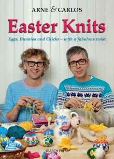 Arne & Carlos Easter Knits on the LoveKnitting blog