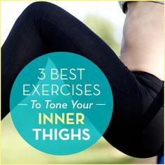 Try these quick and effective exercises to tone and strengthen those often pesky inner thighs. Plus, you'll also receive benefits to your core and posture!