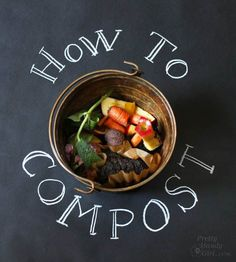 How to Compost - Secret Gardening Formula | Pretty Handy Girl