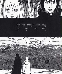 """""""Incluso la noche más oscura terminará y el sol saldrá"""" #SasukeUchiha"""
