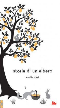 """""""Storia di un albero"""", edito in Italia da Gallucci, è quasi un silent book che sussurra le sue storie attraverso le immagini. E' un libro circolare che finisce e riinizia seguendo la corsa di uno scoiattolo. Accanto agli animali, c'è la voce delle nuvole e i piccoli gesti di adulti e bambini che giocano, si riposano e raccolgono frutti e foglie accompagnando l'albero nel dolce fluire del tempo naturale e delle stagioni."""