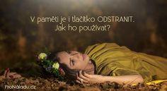 V paměti je i tlačítko ODSTRANIT. Jak ho používat? | ProNáladu.cz