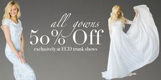 Elizabeth Cooper Design trunk shows are a great way to get your dream gown, for a fraction of the price!
