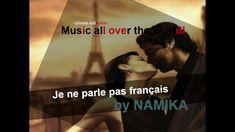 Je ne parle pas français - NAMIKA All Over The World, Music, Movie Posters, Musica, Musik, Film Poster, Muziek, Music Activities, Billboard