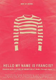 Hello, My Name is Francis?