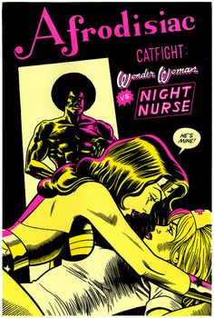 Wonder Woman versus Night Nurse featuring Afrodisiac by Jim Rugg