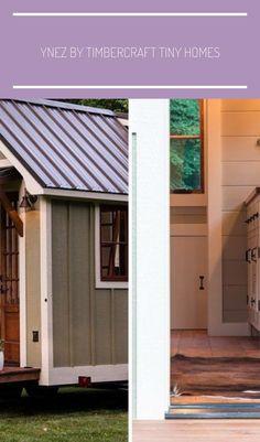 Ynez by Timbercraft Tiny Homes - Tiny Living #tiny homes exterior Ynez by Timbercraft Tiny Homes - Tiny Living
