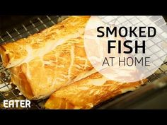 Eater: How to Smoke Fish at Home
