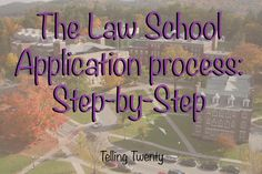 The Law School Application Process: Step-by-step Getting Into Law School, Back To School, Law School Application, Lsat Prep, School Information, School Admissions, Big People, Weapon, Fudge
