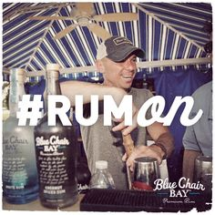 Kenny Chesney mixing it up with Blue Chair Bay. #RumOn