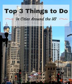 From Los Angeles to Louisville, family travel bloggers weigh in on the top 3 things to do in cities around the US.