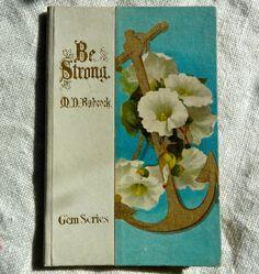 Be Strong Edwardian book beautiful 1901