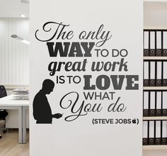 A famous quote by the famous executive officer of Apple, Steve Jobs. A motivational decal from our text stickers collection. If you are a big fan of this brand and admire Steve Jobs then this design will make sure you keep motivated and aim high!   #office #decal