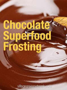 Chocolate Superfood Frosting - 1/2 cup cocoa powder —  1/4 cup coconut oil (or softened butter) —  1 TBS pure maple syrup (or raw honey) 1/4 tsp pure vanilla extract —  1 pinch sea salt