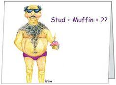 Folded 4x8 humorous notecard  - Stud Muffin