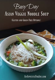Busy Day Asian Veggie Noodle Soup - AnAppetiteForJoy.com