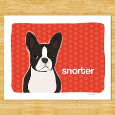 Boston Terrier Art Print  Snorter  Boston Terrier by PopDoggie, $12.49