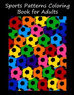 Sports patterns coloring book for adults by Brothergravyd... https://www.amazon.com/dp/1532754620/ref=cm_sw_r_pi_dp_x_-b3bybJTAD6HQ