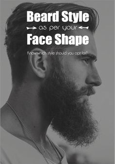 Beard Style as per your Face Shape - Which Beard style should you opt for? — Mens Fashion Blog - #TheUnstitchd