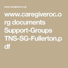 www.caregiveroc.org documents Support-Groups TNS-SG-Fullerton.pdf