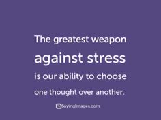20 Inspiring Quotes to Relieve Stress, Anxiety & Tension