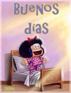 Buenos Dias Mafalda http://enviarpostales.net/imagenes/buenos-dias-mafalda/ Saludos de Buenos Días Mensaje Positivo Buenos Días Para Ti Buenos Dias