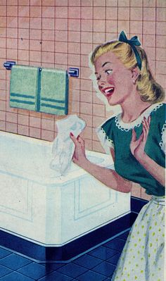 Bathroom Joy - I smile after scrubbing and cleaning each room. It's the joy of knowing you get to spread your love for your family. Images Vintage, Retro Images, Vintage Love, Vintage Cards, Vintage Posters, Retro Vintage, Vintage Pictures, 1950s Housewife, Vintage Housewife