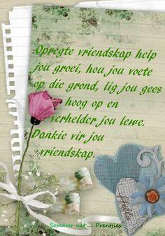 Goeie More, Painted Rocks Kids, Friendship Quotes, Afrikaans, Bff, Summer, Quote Friendship, Bestfriends