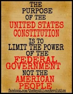 The purpose of the constitution. It can't be said often enough.
