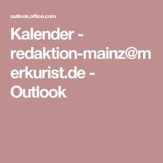 Kalender - redaktion-mainz@merkurist.de - Outlook