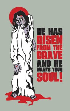 Jesus has risen and he looks hungry! He is the zombie lord! Jesus Has Risen, He Has Risen, Zombie Birthday, Jesus Birthday, Religious Humor, Christian Religions, Beautiful Mask, Atheism, Funny Facts