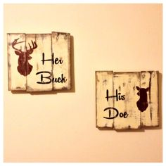 Hey, I found this really awesome Etsy listing at https://www.etsy.com/listing/191963581/pallet-wood-sign-his-doe-her-buck-this