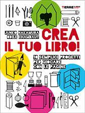 Crea il tuo libro! - Junko Nakamura, Odile Chambaut - Libri in arrivo