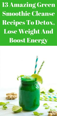Looking for how to revitalize your life? Here are 13 amazing green smoothie cleanse recipes to detox, lose weight, boost energy, and increase overall health