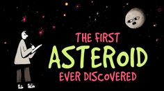 The first asteroid ever discovered - Carrie Nugent