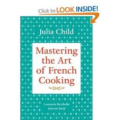 Everyone, of course, has heard of her. But I never tried her book until after I saw Julie & Julia. Now I can't understand how I didn't already have it! She cooks the way I do!