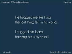 I never hugged anyone before except for people who have brought me up & a brother cum friend.but the day you hugged you took everything away with you Story Quotes, Bae Quotes, Heart Quotes, Crush Quotes, Qoutes About Love, Love Quotes For Him, Tiny Stories, Short Stories, Tiny Tales