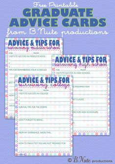 bnute productions: Free Printable Graduate Advice Cards - College, High School, and Middle School Editions 8th Grade Graduation, High School Graduation, Graduation Cards, Graduation Ideas, Graduation 2016, Graduation Parties, Middle School Counseling, School Social Work, School Counselor