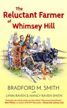 The Reluctant Farmer of Whimsey Hill by Bradford M Smith, Lynn Raven, & Nancy Raven Smith. Hu-Amorous True Story. Free! http://www.ebooksoda.com/ebook-deals/the-reluctant-farmer-of-whimsey-hill-by-bradford-m-smith-lynn-raven-nancy-raven-smith
