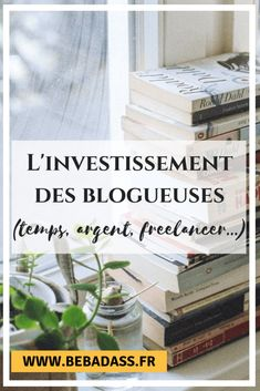 L'investissement des blogueuses Wordpress, Le Web, Blogging, Business, Entrepreneurship