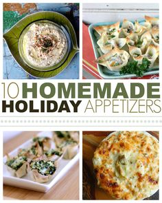 Ten Homemade Holiday Appetizers: for when I have a crowd coming over.